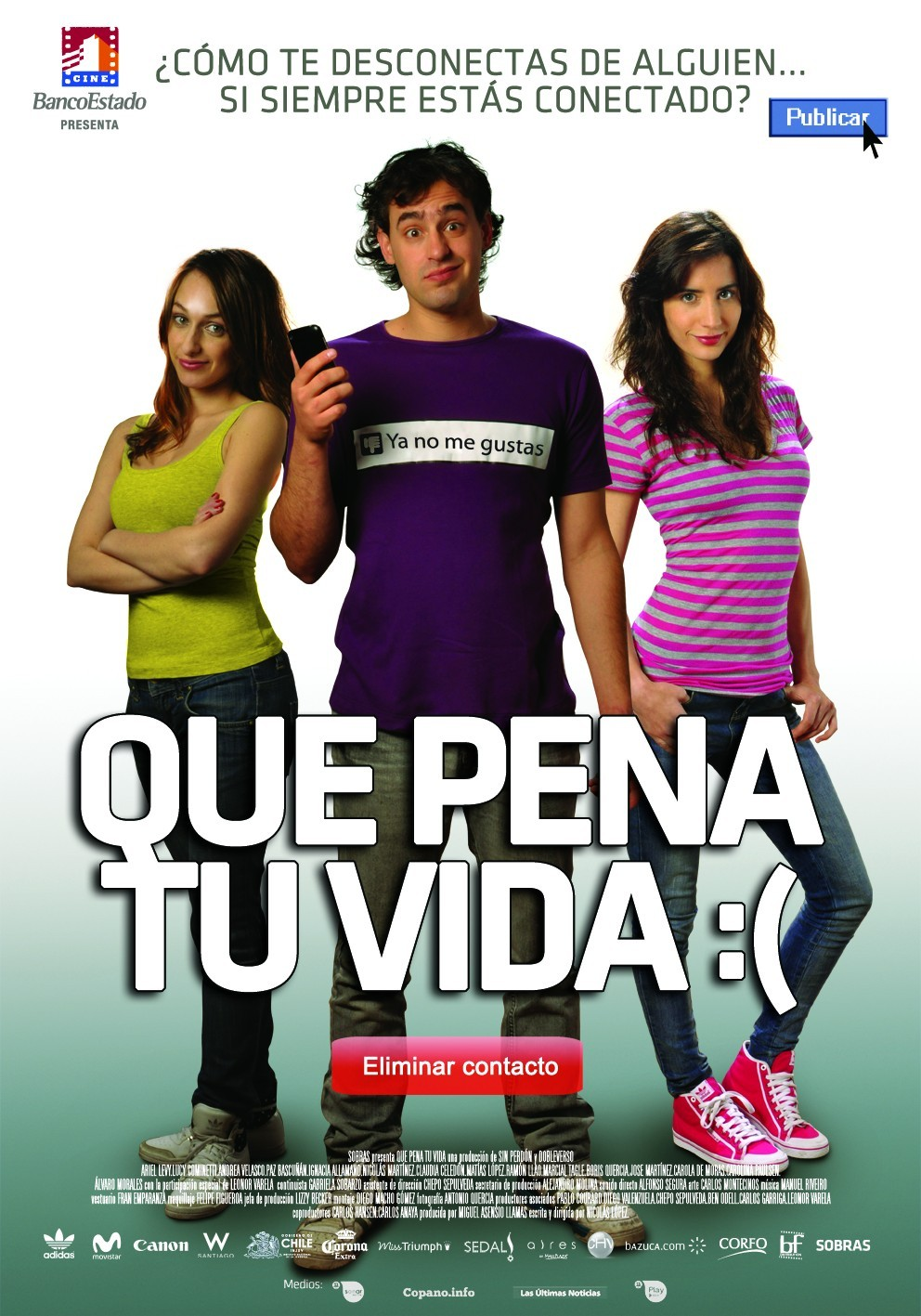 Que pena tu vida(2010) - Cartelera