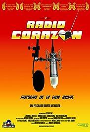 Radio Corazón(2007) Poster - Movie Forum, Cast, Reviews