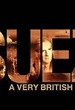 Suez: A Very British Crisis