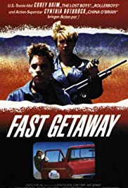 Fast Getaway (1991) Poster - Movie Forum, Cast, Reviews