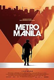 Metro Manila(2013) Poster - Movie Forum, Cast, Reviews