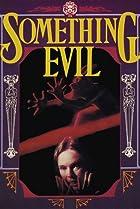 Image of Something Evil