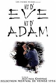 Ni d'Ève, ni d'Adam Poster
