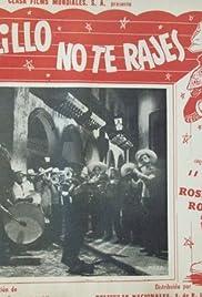 ¡Ay, Palillo, no te rajes! Poster