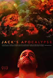 Jack's Apocalypse (2015) Poster - Movie Forum, Cast, Reviews