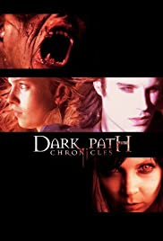 The Dark Path Chronicles Poster