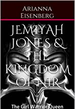 Jemiyah Jones & The Kingdom of Nir