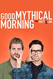 Good Mythical Morning Poster - TV Show Forum, Cast, Reviews