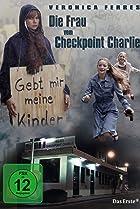 Image of Die Frau vom Checkpoint Charlie