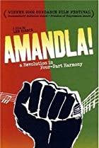 Image of Amandla! A Revolution in Four Part Harmony