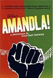 Amandla! A Revolution in Four Part Harmony (2002) Poster - Movie Forum, Cast, Reviews