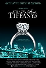 Crazy About Tiffany s(2016)