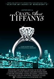 Crazy About Tiffany's Poster