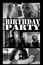 The Birthday Party: A Chad, Matt & Rob Interactive Adventure (2010) Poster