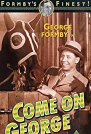 Come on George! (1939) Poster - Movie Forum, Cast, Reviews