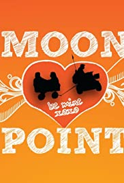 Moon Point (2011) Poster - Movie Forum, Cast, Reviews