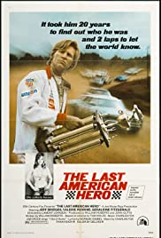 The Last American Hero (1973) Poster - Movie Forum, Cast, Reviews