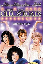 These Old Broads (2001) Poster - Movie Forum, Cast, Reviews