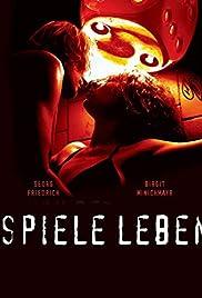 Spiele Leben(2005) Poster - Movie Forum, Cast, Reviews