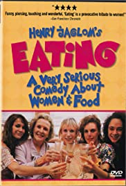 Eating (1990) Poster - Movie Forum, Cast, Reviews
