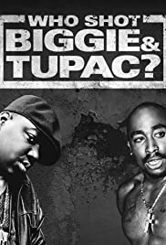Who Shot Biggie & Tupac?