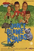 Image of Don't Blame the Koalas