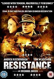 Resistance(2011) Poster - Movie Forum, Cast, Reviews