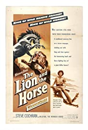 The Lion and the Horse (1952) Poster - Movie Forum, Cast, Reviews