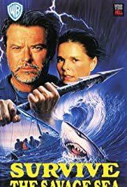 Survive the Savage Sea (1992) Poster - Movie Forum, Cast, Reviews
