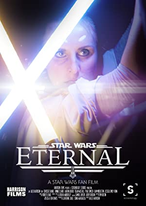 Eternal: A Star Wars Fan Film (2017)