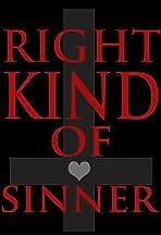 Right Kind of Sinner