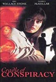 Moment of Truth: Cradle of Conspiracy (1994) Poster - Movie Forum, Cast, Reviews