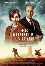 The Day Will Come / Der kommer en dag