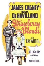The Strawberry Blonde (1941) Poster - Movie Forum, Cast, Reviews