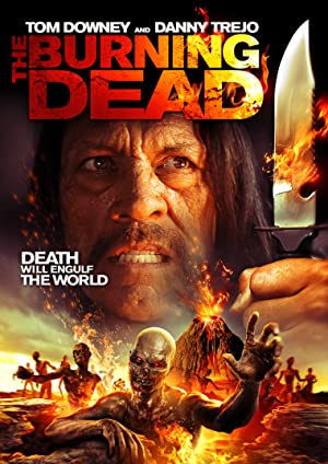 The Burning Dead (2015) Download on Vidmate