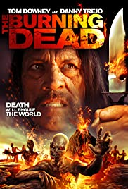 The Burning Dead (2015) Poster - Movie Forum, Cast, Reviews