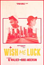 Wish Me Luck