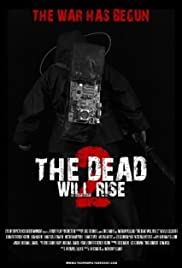 The Dead Will Rise 2 Poster