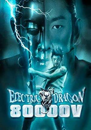 Electric Dragon 80.000 V poster