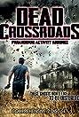 Dead Crossroads (2012) Poster