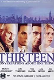 Thirteen Conversations About One Thing Poster