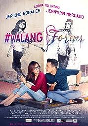 #Walang Forever poster