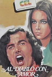 Al diablo, con amor Poster