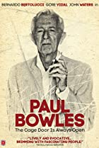 Image of Paul Bowles: The Cage Door is Always Open