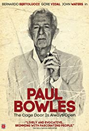 Paul Bowles: The Cage Door is Always Open Poster