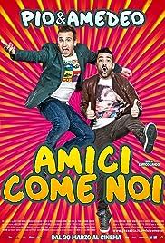 Amici come noi(2014) Poster - Movie Forum, Cast, Reviews