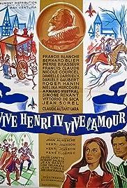 Vive Henri IV... vive l'amour! Poster