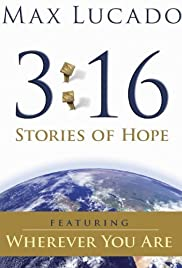 Max Lucado 3:16: Stories of Hope Poster
