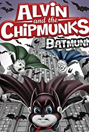 Alvin and the Chipmunks Batmunk Poster