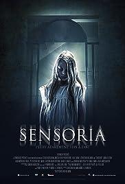 Sensoria(2015) Poster - Movie Forum, Cast, Reviews